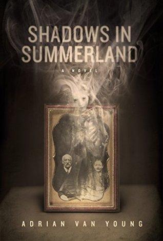 Shadows in summerland by adrian van young fandeluxe Gallery