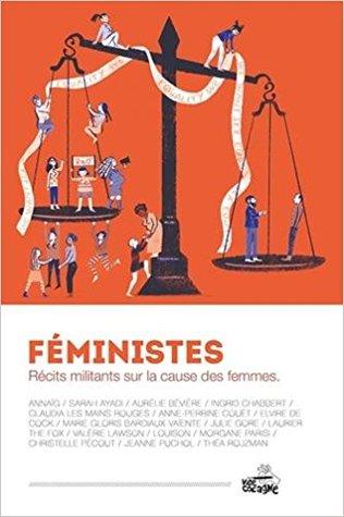 Féministes : récits militants sur la cause des femmes