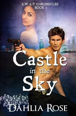 Castle in the Sky: S.W.A.T Chronicles Book 5
