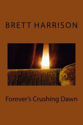 Forever's Crushing Dawn