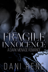 Fragile Innocence