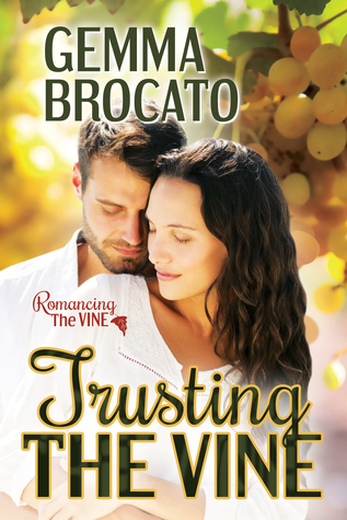 Trusting The Vine by Gemma Brocato
