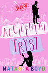 Accidental Tryst by Natasha Boyd