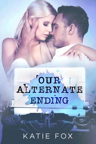 Our Alternate Ending