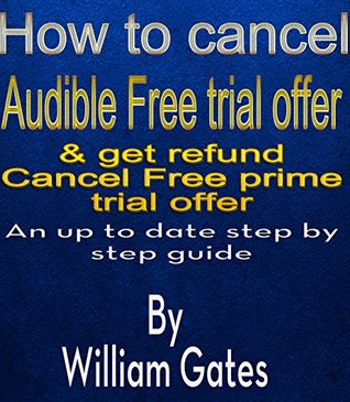 How to Cancel Audible Free Trial Offer & get refund: An up to date step by step guide For Cancel Prime Free Trial Offer