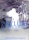 Asylum (Shifter Society #1)