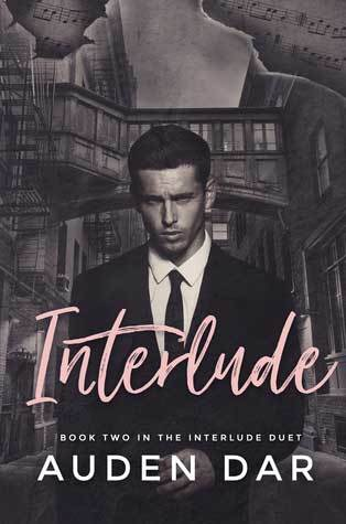 Interlude (The Interlude Duet, #2) by Auden Dar