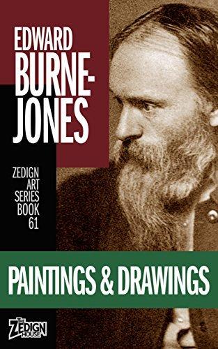 Edward Burne-Jones - Paintings & Drawings (Zedign Art Series Book 61)