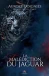 La malédiction du Jaguar (Entre ses griffes, #4)