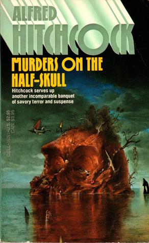 Murders on the Half-Skull