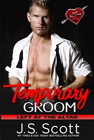 Temporary Groom: Left At The Altar (Serie Left At The Altar)