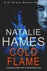 Cold Flame (DI Grace Dalton, #1)