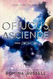 Ofiucus Asciende (Zodíaco, #4)