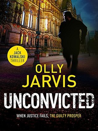 Unconvicted (Jack Kowalski Thriller, #2)