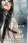Where She Went (If I Stay #2)