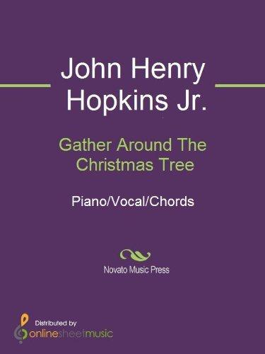 Gather Around The Christmas Tree