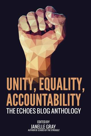 Unity, Equality, Accountability: The Echoes Blog Anthology