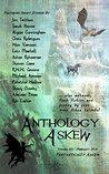 Anthology Askew Volume 005: Fantastically Askew (Askew Anthologies)