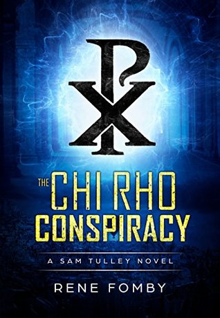 The Chi Rho Conspiracy