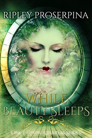 While Beauty Sleeps (Once Upon a Harem #7)