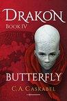 Drakon: Butterfly (Drakon, #4)