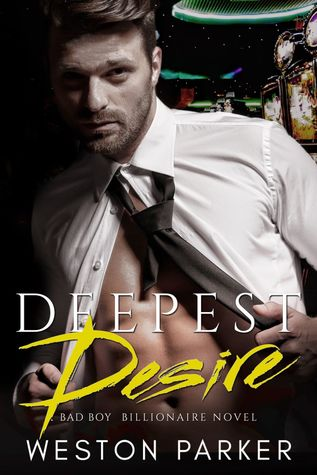 Deepest Desire by Weston Parker
