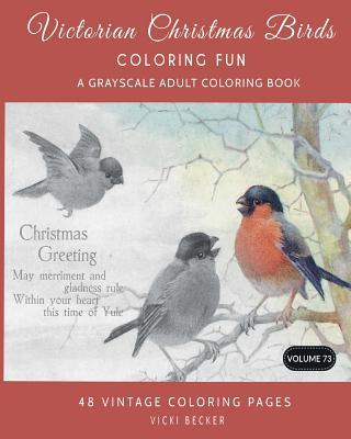 Victorian Christmas Birds Coloring Fun: A Grayscale Adult Coloring Book