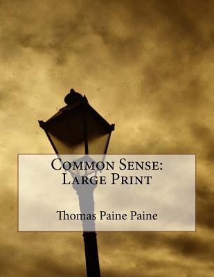 Common Sense: Large Print