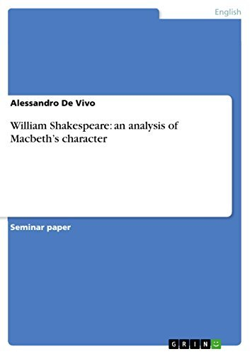 William Shakespeare: an analysis of Macbeth's character