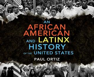 An African American and Latinx History: An African American and Latinx History of the United States