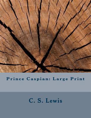 Prince Caspian: Large Print