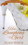 His Laughing Girl (British Billionaire Boss #2)