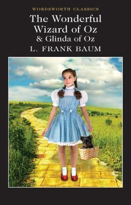 The Wonderful Wizard of Oz & Glinda of Oz (Oz #1, 14)