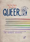 Queer: Eine illus...