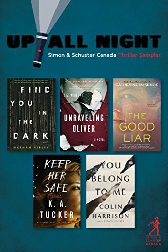 Up All Night: Simon & Schuster Canada Thriller Sampler