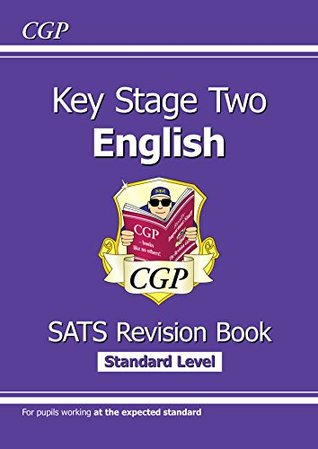 New KS2 English Targeted SATS Revision Book - Standard Level (for tests in 2018 and beyond) (CGP KS2 English SATs)