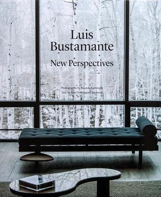 Luis Bustamante: New Perspectives por Ana Dominguez-Siemenss