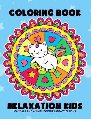 Coloring Book Relaxation Kids: Mandala and Animal Doodle Fantasy Design