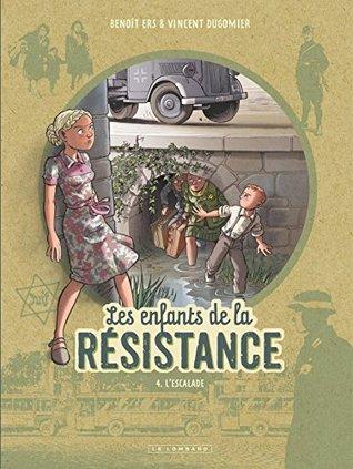 L'Escalade (Les Enfants de la Résistance, #4)