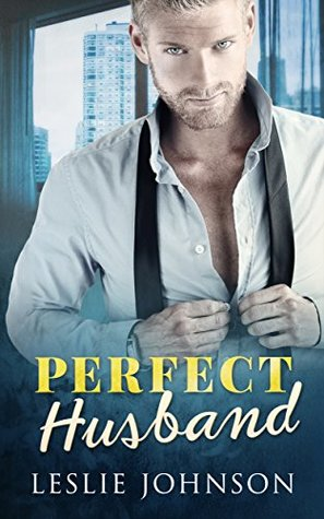 Perfect Husband by Leslie Johnson