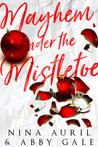 Mayhem Under the Mistletoe