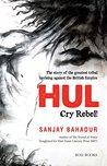 HUL: Cry Rebel!