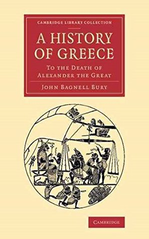 A History of Greece to the Death of Alexander the Great [Penguin classics] (Annotated)