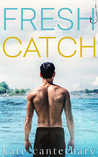 Fresh Catch by Kate Canterbary