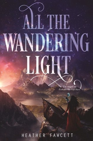 Preorder All the Wandering Light by Heather Fawcett