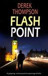 FLASHPOINT (Thomas Bladen #5)