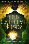 The Captive King (Royal States, #2)