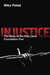 Injustice by Miko Peled