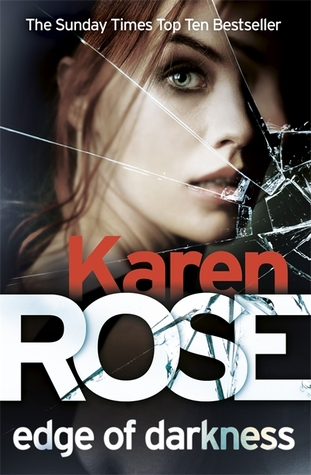 Edge of Darkness #4 by Karen Rose
