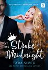 At the Stroke of Midnight (The Naughty Princess Club #1)